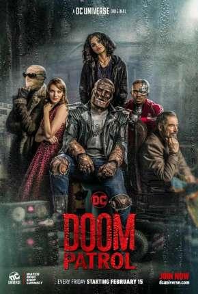 Série Patrulha do Destino - Doom Patrol 3ª Temporada