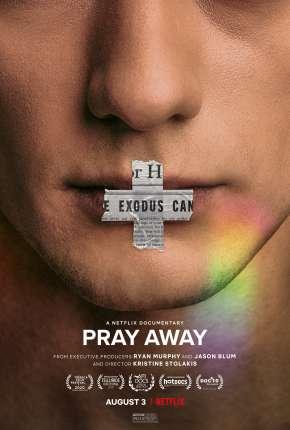 Filme Pray Away - Legendado