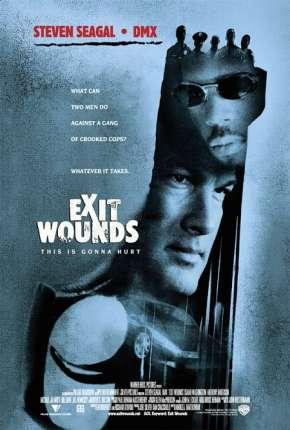 Filme Rede de Corrupção - Exit Wounds