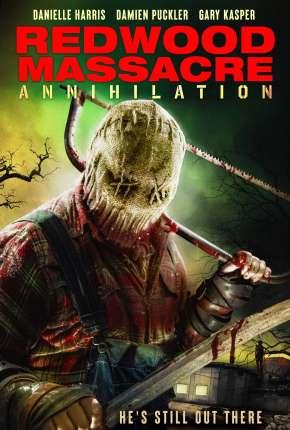 Filme Redwood Massacre - Annihilation - Legendado