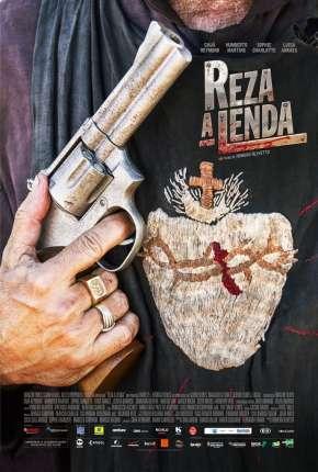 Filme Reza a Lenda Nacional