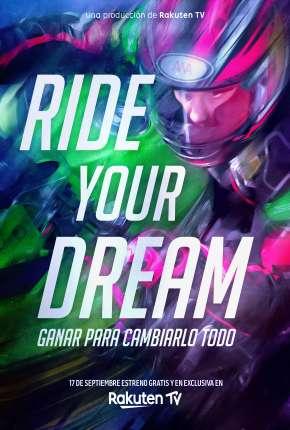 Filme Ride Your Dream - Legendado