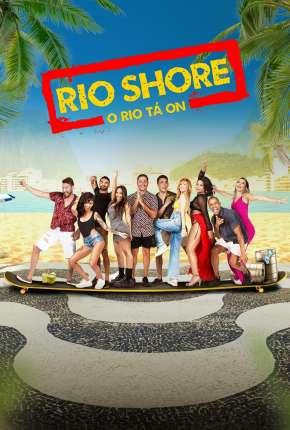 Série Rio Shore - 1ª Temporada