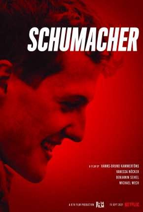 Filme Schumacher - Legendado