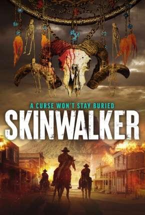 Filme Skinwalker - Legendado