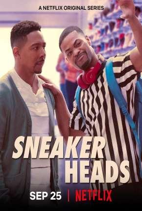 Série Sneakerheads - 1ª Temporada Completa