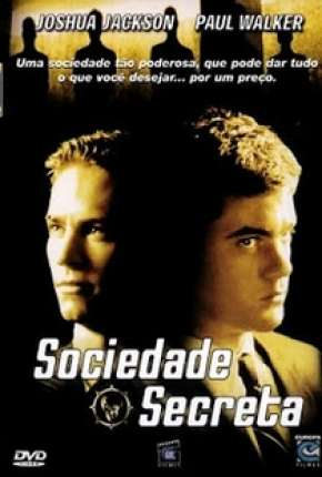 Filme Sociedade Secreta - The Skulls