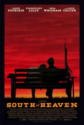 Filme South of Heaven - Legendado