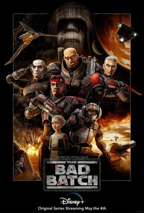 Desenho Star Wars - The Bad Batch - 1ª Temporada