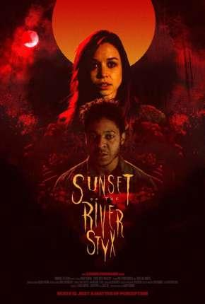 Filme Sunset on the River Styx - Legendado