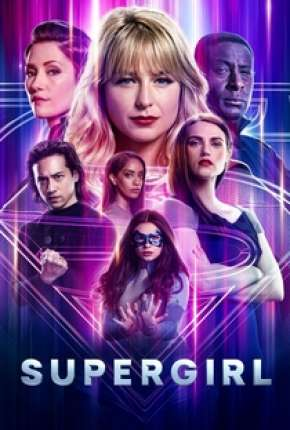 Série Supergirl - 6ª Temporada Legendada