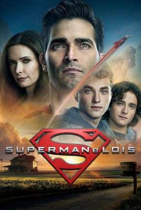 Série Superman e Lois - 1ª Temporada