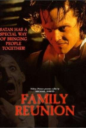 Filme Terror em Sutterville - Family Reunion
