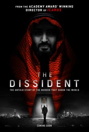 Filme The Dissident - Legendado