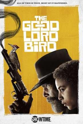 Série The Good Lord Bird - 1ª Temporada Legendada
