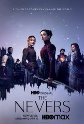 Série The Nevers - 1ª Temporada Legendada