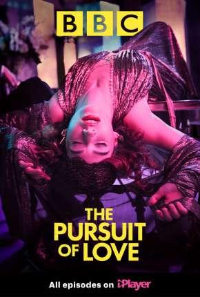 Série The Pursuit of Love - 1ª Temporada Legendada