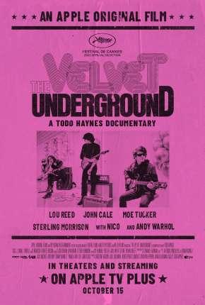 Filme The Velvet Underground - Legendado