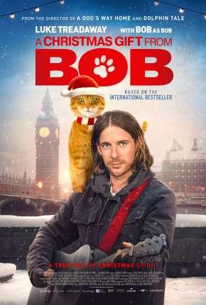 Filme Um Presente Do Bob - Legendado