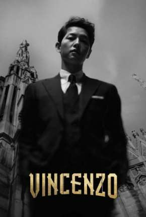 Série Vincenzo - 1ª Temporada Legendada