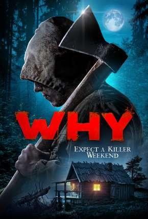 Filme Why? - Legendado