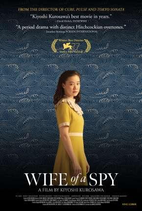 Filme Wife of a Spy - Legendado